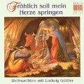 Fröhlich Soll Mein Herze Springen - Ludwig Blechbläserensemble/VSX Güttler