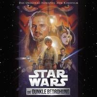 Star Wars: Die dunkle Bedrohung (Filmhörspiel) - George Lucas, John Williams