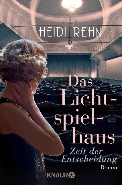 Das Lichtspielhaus - Zeit der Entscheidung - Heidi Rehn
