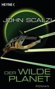 Der wilde Planet - John Scalzi