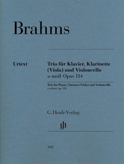 Trio für Klavier, Klarinette (Viola) und Violoncello a-moll op. 114 - Johannes Brahms