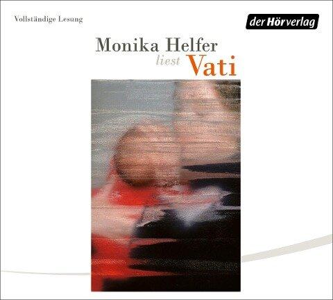 Vati - Monika Helfer