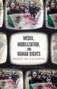 Media, Mobilization, and Human Rights -