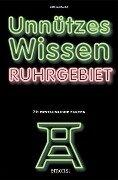Unnützes Wissen Ruhrgebiet - Mirela Stanly