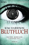 Blutfluch - Kim Harrison
