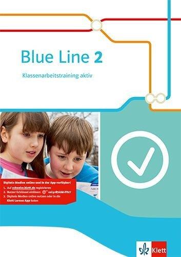 Blue Line 2. Klassenarbeitstraining aktiv! -