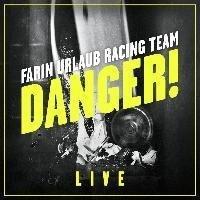 Danger! (2 CD) - Farin Urlaub Racing Team