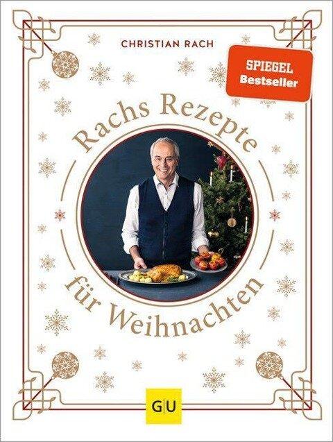 Rachs Rezepte für Weihnachten - Christian Rach