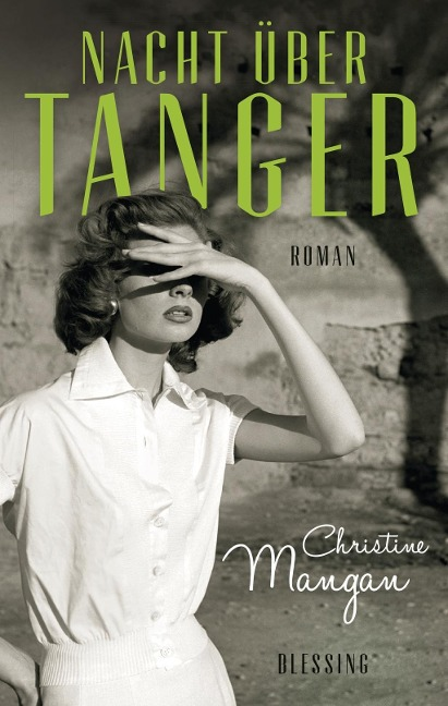 Nacht über Tanger - Christine Mangan