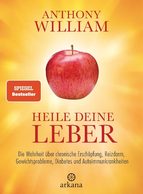 Heile deine Leber - Anthony William