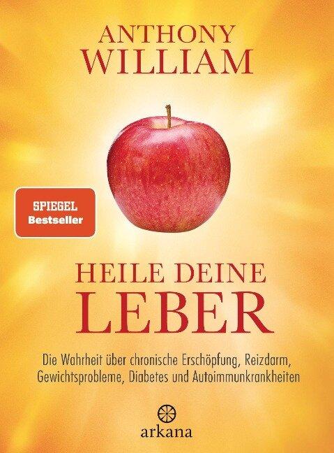 Heile deine Leber - Anthony William