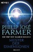 Meister der Dimensionen - Philip José Farmer