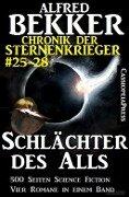 Chronik der Sternenkrieger - Schlächter des Alls - Alfred Bekker
