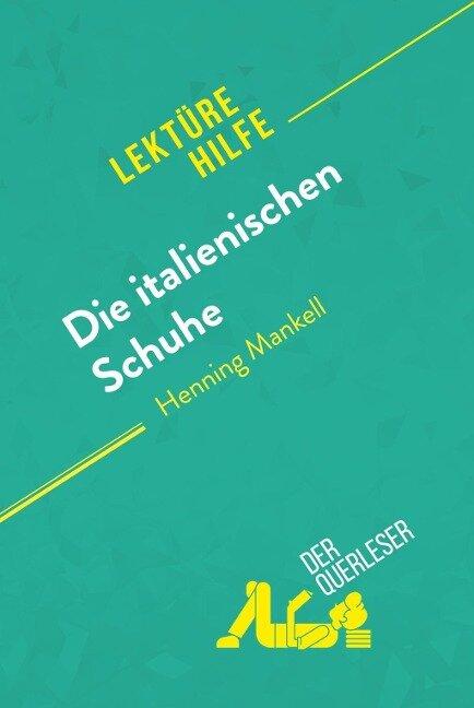 Die italienischen Schuhe von Henning Mankell (Lektürehilfe) - Noémi Pineau, Paola Livinal