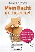 Mein Recht im Internet - Rainer Dresen