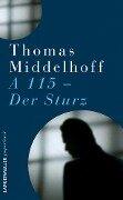 Der Sturz - A115 - Thomas Middelhoff