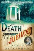 Death and the Jubilee - David Dickinson