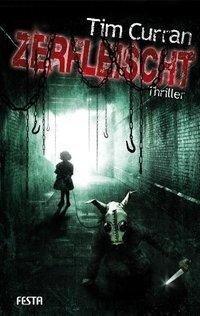 Zerfleischt - Tim Curran