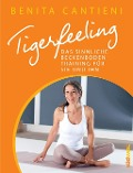 Tigerfeeling - Benita Cantieni