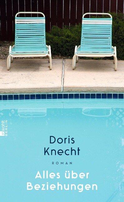 Alles über Beziehungen - Doris Knecht