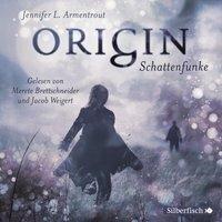 Origin. Schattenfunke - Jennifer L. Armentrout
