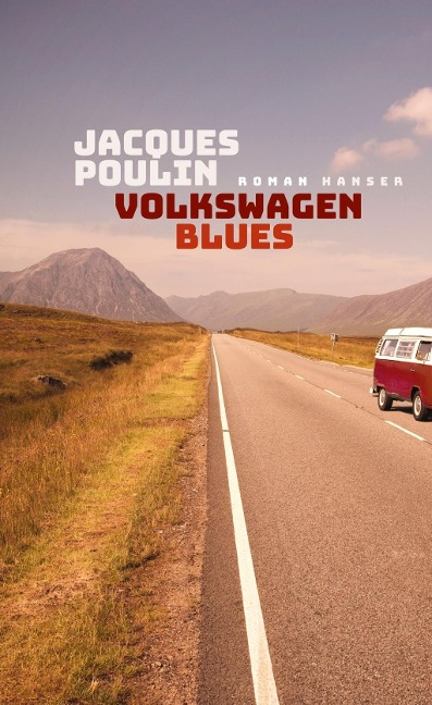 Volkswagen Blues - Jacques Poulin