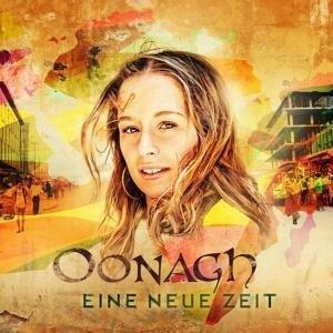 Oonagh: Eine neue Zeit -