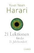 21 Lektionen für das 21. Jahrhundert - Yuval Noah Harari