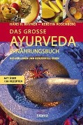 Das große Ayurveda-Ernährungsbuch - Hans Heinrich Rhyner, Kerstin Rosenberg