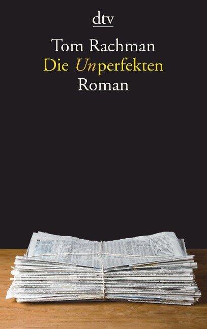 Die Unperfekten - Tom Rachman