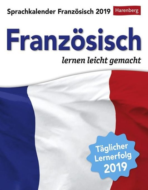 Sprachkalender Französisch 2019 - Juliane Regler, Steffen Butz