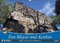 Von Mayas und Azteken - Mexiko, Guatemala und Honduras (Wandkalender 2019 DIN A2 quer) - K. A. Flori0