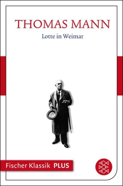 Lotte in Weimar - Thomas Mann