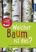 Welcher Baum ist das? Kindernaturführer - Holger Haag
