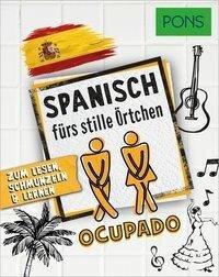 PONS Spanisch fürs stille Örtchen -
