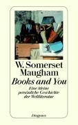 Books and You - W. Somerset Maugham