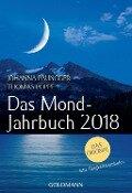 Das Mond-Jahrbuch 2018 - Johanna Paungger, Thomas Poppe