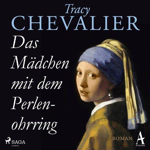 Das Mädchen mit dem Perlenohrring - Tracy Chevalier