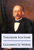 Theodor Fontane - Gesammelte Werke - Theodor Fontane