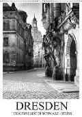 Dresden Traumstadt in Schwarz-Weiß (Wandkalender 2019 DIN A2 hoch) - Dirk Meutzner
