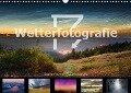Wetterfotografie (Wandkalender 2018 DIN A3 quer) - Bastian Werner