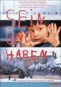 Sein und Haben - Dokumentation