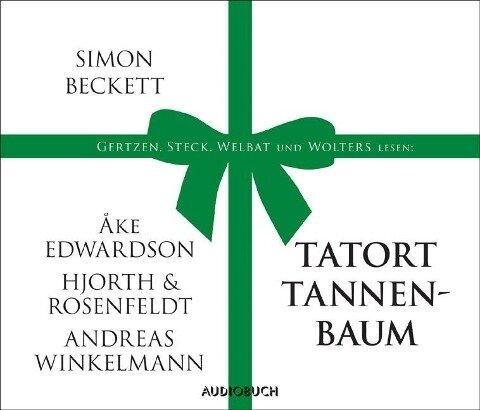 Tatort Tannenbaum - Andreas Winkelmann, Åke Edwardson, Simon Beckett, Michael Hjorth, Hans Rosenfeldt