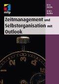 Zeitmanagement und Selbstorganisation mit Outlook - Irina Stobbe, Armin Wuttke