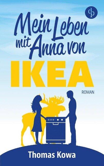Mein Leben mit Anna von IKEA - Thomas Kowa