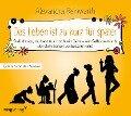 Das Leben ist zu kurz für später - Das Hörbuch - Alexandra Reinwarth