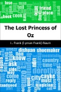Lost Princess of Oz - L. Frank (Lyman Frank) Baum