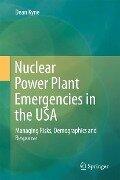 Nuclear Power Plant Emergencies in the USA - Dean Kyne