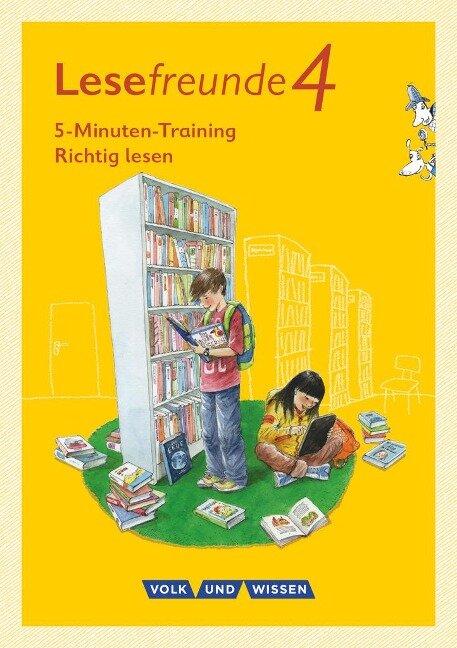 """Lesefreunde. 4. Schuljahr - 5-Minuten-Training """"Richtig lesen"""" - Östliche Bundesländer und Berlin -"""