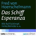 Das Schiff Esperanza - Fred von Hoerschelmann